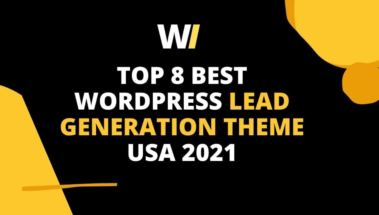 TOP 8 Best WordPress Lead generation theme USA 2021
