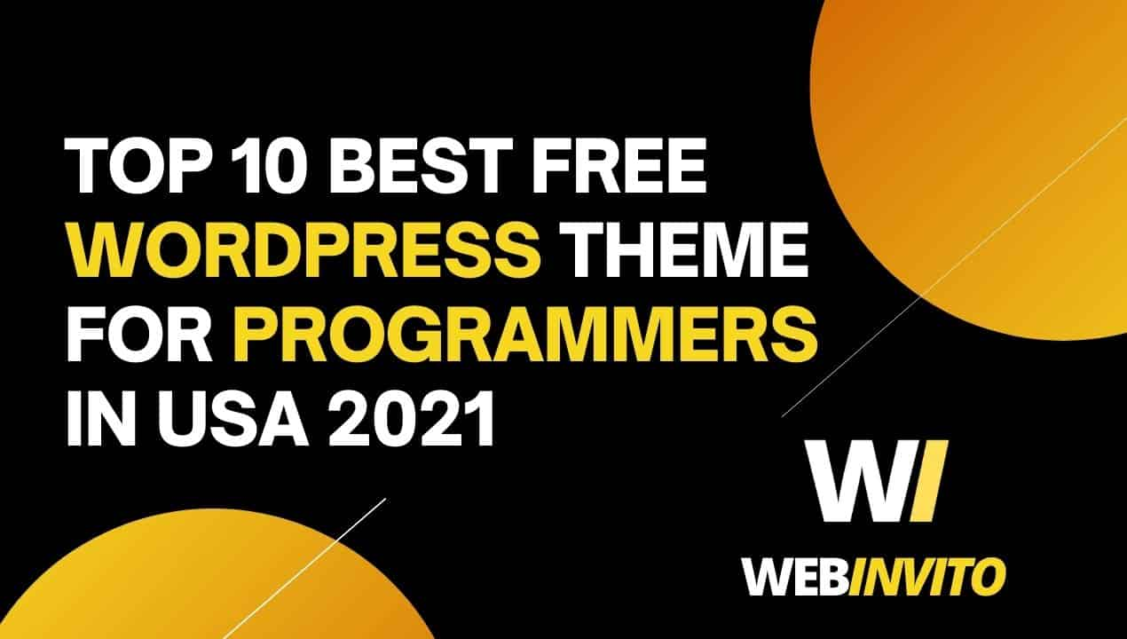 TOP 10 Best Free WordPress Theme for Programmers In USA 2021